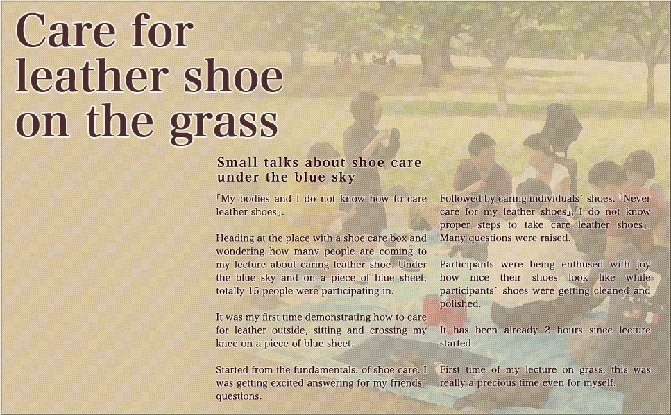 Care for leather shoe on the grass.
